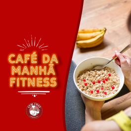 Café da Manha Fitness e Marmita Fitness