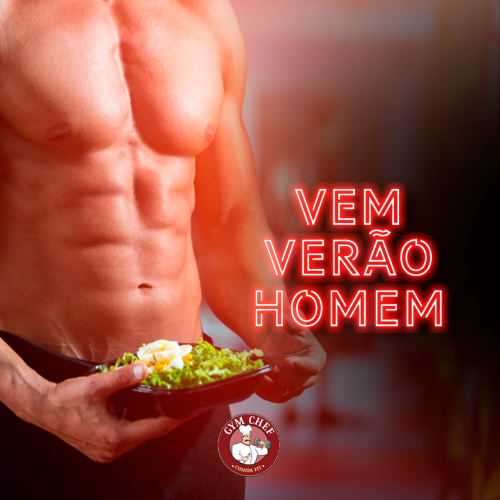 Programa de Emagrecimento Vem Verão Homem Gym Chef